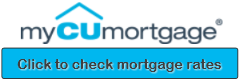 MyCUMortgage.  Click to check mortgage rates.
