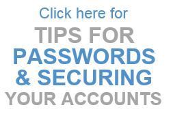Tips for Passwords and Security Your Accounts